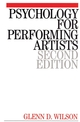 Psychology for Performing Artists: Butterflies and Bouquets, 2nd Edition (1861562608) cover image