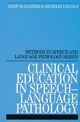 Clinical Education in Speech-Language Pathology (1861563108) cover image