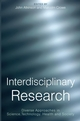 Interdisciplinary Research: Diverse Approaches in Science,Technology, Health and Society (1861564708) cover image