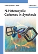 N-Heterocyclic Carbenes in Synthesis (3527314008) cover image