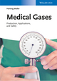 Medical Gases: Production, Applications, and Safety (3527333908) cover image