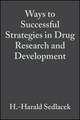 Ways to Successful Strategies in Drug Research and Development (3527615008) cover image