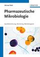 Pharmazeutische Mikrobiologie: Qualitätssicherung, Monitoring, Betriebshygiene (3527655808) cover image