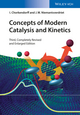 Concepts of Modern Catalysis and Kinetics, 3rd Edition (3527691308) cover image