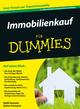 Immobilienkauf für Dummies, 2., überarbeitete und aktualisierte Auflage (3527699708) cover image