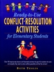 Ready-to-Use Conflict-Resolution Activities for Elementary Students (0130449709) cover image