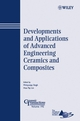Developments and Applications of Advanced Engineering Ceramics and Composites: Ceramic Transactions, Volume 192 (0470082909) cover image