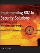 Implementing 802.1X Security Solutions for Wired and Wireless Networks (0470168609) cover image