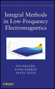 Integral Methods in Low-Frequency Electromagnetics (0470195509) cover image