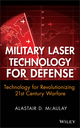 Military Laser Technology for Defense: Technology for Revolutionizing 21st Century Warfare (0470255609) cover image