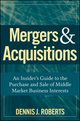 Mergers & Acquisitions: An Insider's Guide to the Purchase and Sale of Middle Market Business Interests  (0470262109) cover image