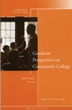 Gendered Perspectives on Community College: New Directions for Community Colleges, Number 142 (0470396709) cover image