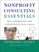 Nonprofit Consulting Essentials: What Nonprofits and Consultants Need to Know (0470442409) cover image
