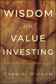 Wisdom on Value Investing: How to Profit on Fallen Angels (0470457309) cover image