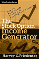 The Stock Option Income Generator: How To Make Steady Profits by Renting Your Stocks (0470481609) cover image