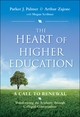 The Heart of Higher Education: A Call to Renewal (0470487909) cover image
