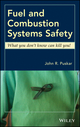 Fuel and Combustion Systems Safety: What you don't know can kill you! (0470533609) cover image