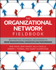 The Organizational Network Fieldbook: Best Practices, Techniques and Exercises to Drive Organizational Innovation and Performance (0470542209) cover image