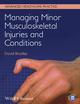 Managing Minor Musculoskeletal Injuries and Conditions (0470673109) cover image
