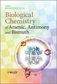 Biological Chemistry of Arsenic, Antimony and Bismuth (0470713909) cover image