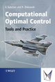 Computational Optimal Control: Tools and Practice (0470714409) cover image