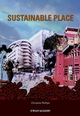 Sustainable Place: A Place of Sustainable Development  (0470847409) cover image