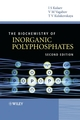 The Biochemistry of Inorganic Polyphosphates, 2nd Edition (0470858109) cover image