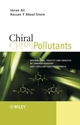 Chiral Pollutants: Distribution, Toxicity and Analysis by Chromatography and Capillary Electrophoresis (0470867809) cover image
