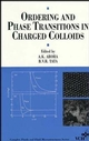 Ordering and Phase Transitions in Charged Colloids (0471186309) cover image