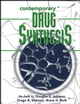 Contemporary Drug Synthesis (0471214809) cover image