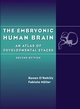 The Embryonic Human Brain: An Atlas of Developmental Stages, 2nd Edition (0471254509) cover image