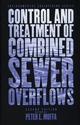 The Control and Treatment of Combined Sewer Overflows, 2nd Edition (0471292109) cover image