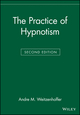 The Practice of Hypnotism, 2nd Edition (0471297909) cover image