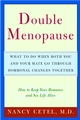 Double Menopause: What to Do When Both You and Your Mate Go Through Hormonal Changes Together (0471327409) cover image