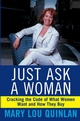 Just Ask a Woman: Cracking the Code of What Women Want and How They Buy (0471369209) cover image