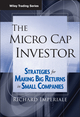 The Micro Cap Investor: Strategies for Making Big Returns in Small Companies (0471478709) cover image