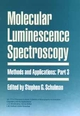 Molecular Luminescence Spectroscopy, Methods and Applications, Part 3 (0471515809) cover image