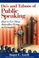 Do's and Taboos of Public Speaking: How to Get Those Butterflies Flying in Formation (0471536709) cover image