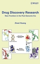 Drug Discovery Research: New Frontiers in the Post-Genomic Era (0471672009) cover image
