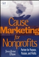 Cause Marketing for Nonprofits: Partner for Purpose, Passion, and Profits (AFP Fund Development Series) (0471717509) cover image