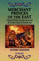 Merchant Princes of the East: Cultural Delusions, Economic Success and the Overseas Chinese in Southeast Asia (0471962309) cover image