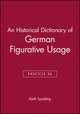 An Historical Dictionary of German Figurative Usage, Fascicle 36 (0631040609) cover image