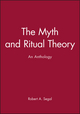 The Myth and Ritual Theory: An Anthology (0631206809) cover image