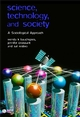 Science, Technology, and Society: A Sociological Approach (0631232109) cover image