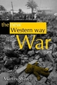 The New Western Way of War: Risk-Transfer War and its Crisis in Iraq (0745634109) cover image