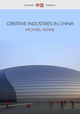Creative Industries in China: Art, Design and Media (0745661009) cover image