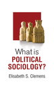 What is Political Sociology? (0745691609) cover image