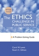 The Ethics Challenge in Public Service: A Problem-Solving Guide, 2nd Edition (0787978809) cover image