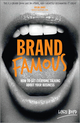 Brand Famous: How to get everyone talking about your business (0857084909) cover image
