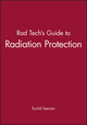 Rad Tech's Guide to Radiation Protection (0865425809) cover image
